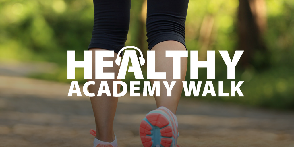 Healthy Academy Walk