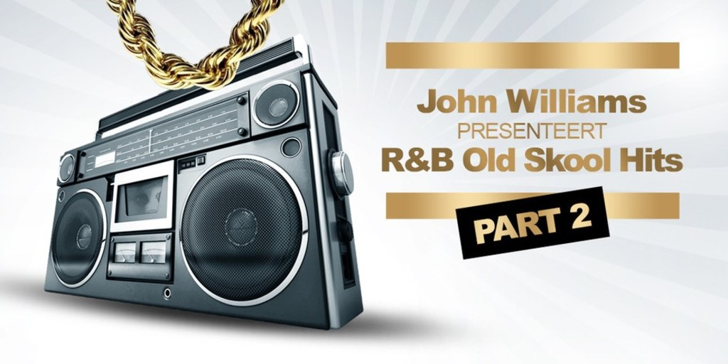 John Williams presenteert: R&B Old Skool Hits Part 2